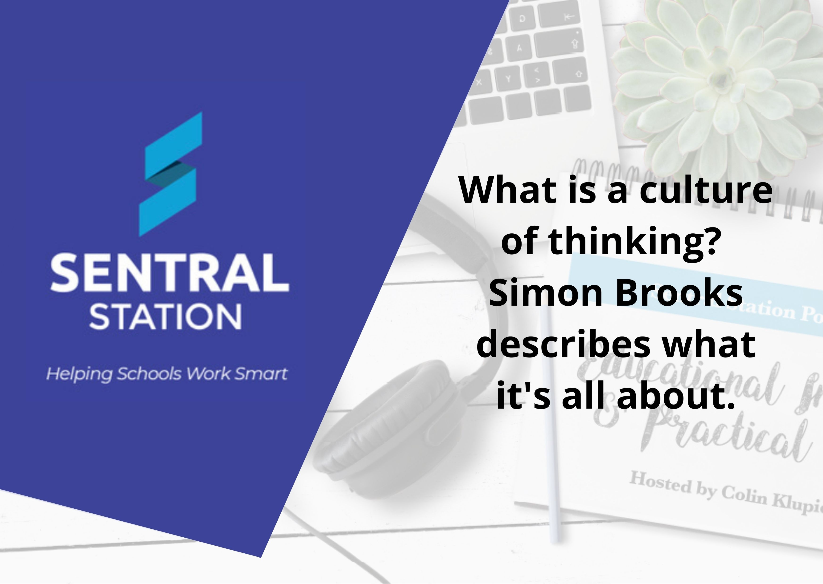 What is a culture of thinking_ Simon Brooks describes what its all about. (1)